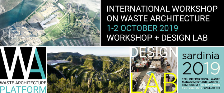 International Workshop on Waste Architecture / Waste Management in Landscape and Urban Areas