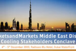 MarketsandMarkets Middle East District Cooling Stakeholders Conclave
