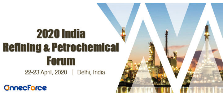 2020 India Refining and Petrochemical Forum